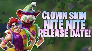 Fortnite Nite Nite CLOWN Skins Date de sortie - Quand les nouveaux peaux de clown tombent
