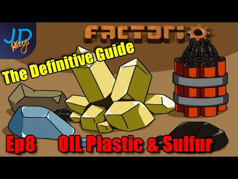 Ep8 OIL Plastic & Sulfur ⚙️ Factorio 1.0 The Definitive Guide ⚙️ Guide For Players