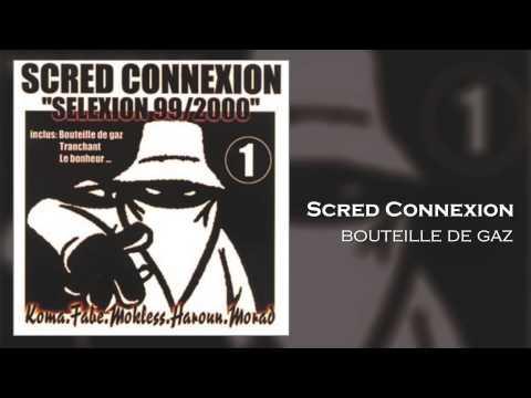Scred Connexion - Bouteille de Gaz (Son Officiel)