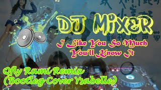 Download Qfly rami - I Like You So Much_Youll Know it (Bootleg Cover Ysabelle) Viral music video Full Bass