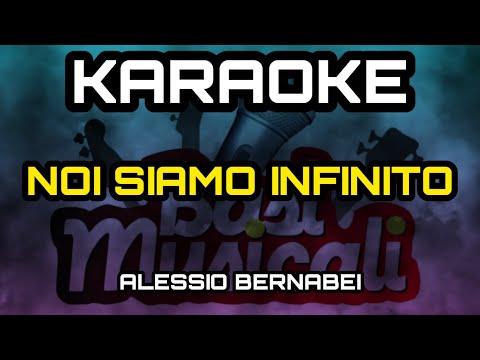 Alessio Bernabei - Noi Siamo Infinito - Karaoke