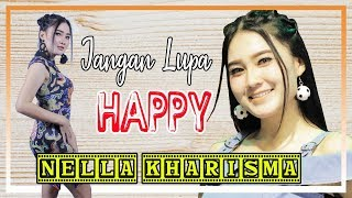 Nella kharisma- Jangan lupa happy [OFFICIAL]