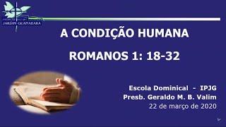 Escola Dominical - A Condição Humana