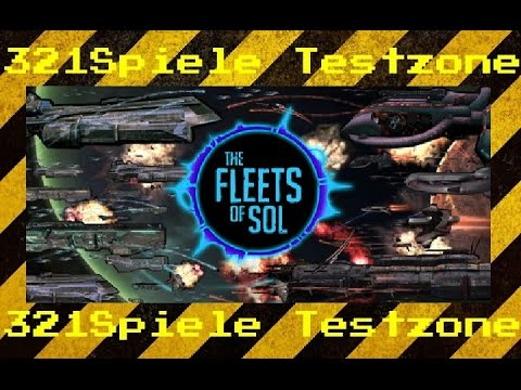 The Fleets of Sol - Angespielt Testzone - Gameplay - Deutsch / German