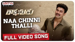 Naa Chinni Thalli Full Video Song | Bellamkonda Sreenivas, Anupama | Ramesh Varma | Ghibran