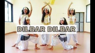 DILBAR DILBAR | BOLLYWOOD FUSION | DANCE CHOREOGRAPHY | SATYAMEVA JAYATE