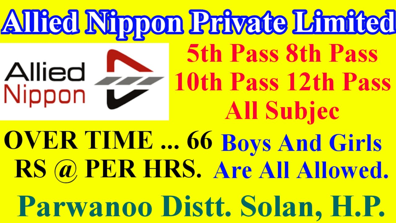 Allied Nippon Indian private limited requirement salary 16000 per month