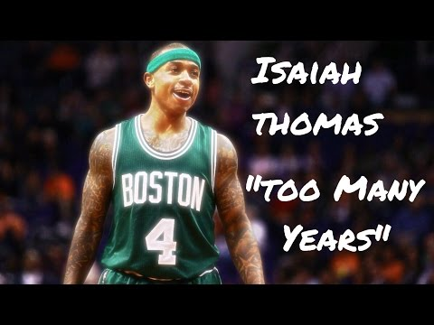 "Thumbnail: Isaiah Thomas Mix ""Too Many Years"""