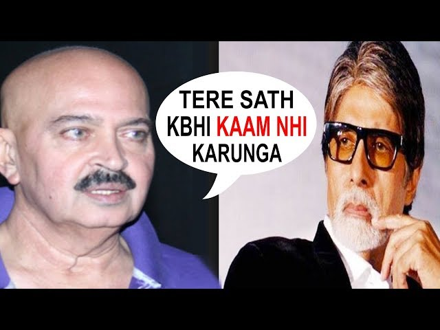 Why Rakesh Roshan Refused To Work With Amitabh Bachchan, Here's The Truth