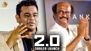 Superstar is Always my FAVORITE : A.R.Rahman Speech | 2.0 Trailer Launch, Rajinikanth
