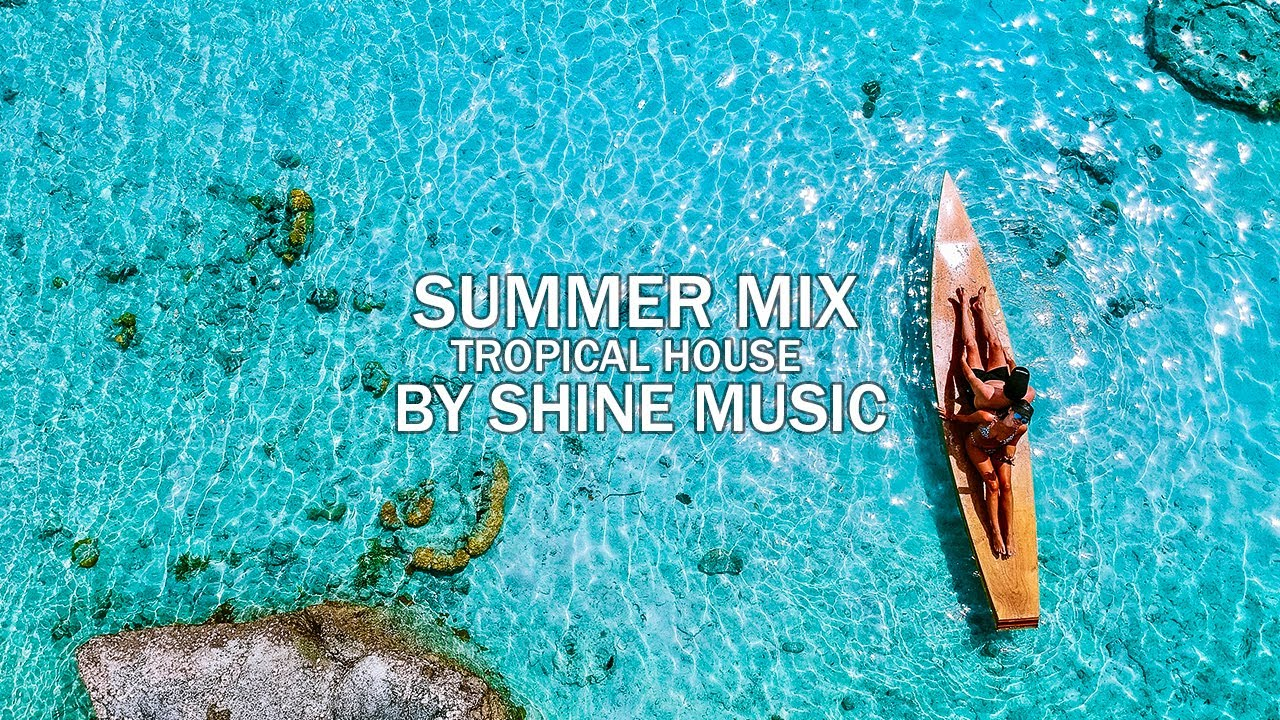 🍍 MEGA HITS 2019 🌴 Summer Mix 2019 | Best Tropical & Deep House Chill Out  Mix By Shine