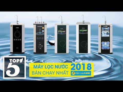 Top 5 Máy Lọc Nước Bán Chạy Nhất Điện Máy XANH 2018