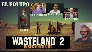 WASTELAND 2 GAMEPLAY #1 DIRECTOR´S CUT   PERSONALIZACION DEL EQUIPO RANGER   TUTORIAL ESPAÑOL
