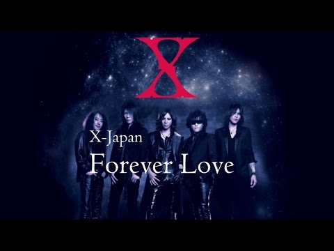 Forever Love - X Japan (Lyrics) แปลไทย