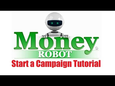 Money Robot Submitter - Start a Campaign Tutorial