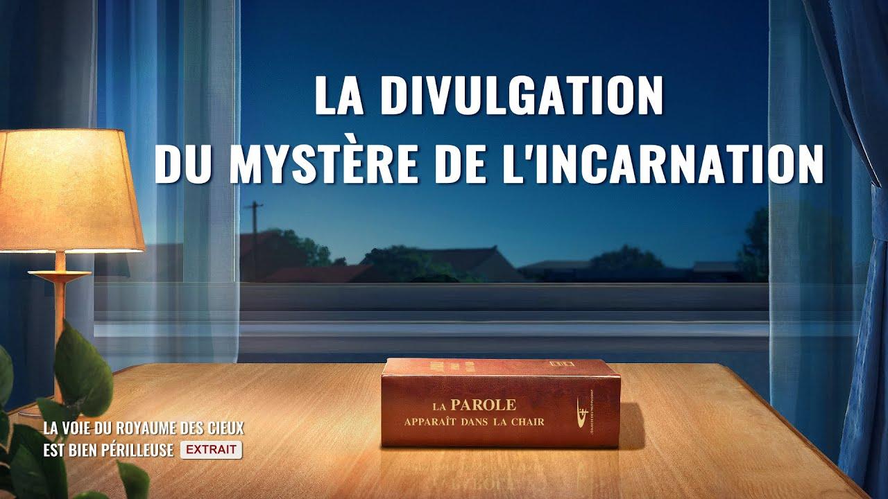La divulgation du mystère de l'incarnation