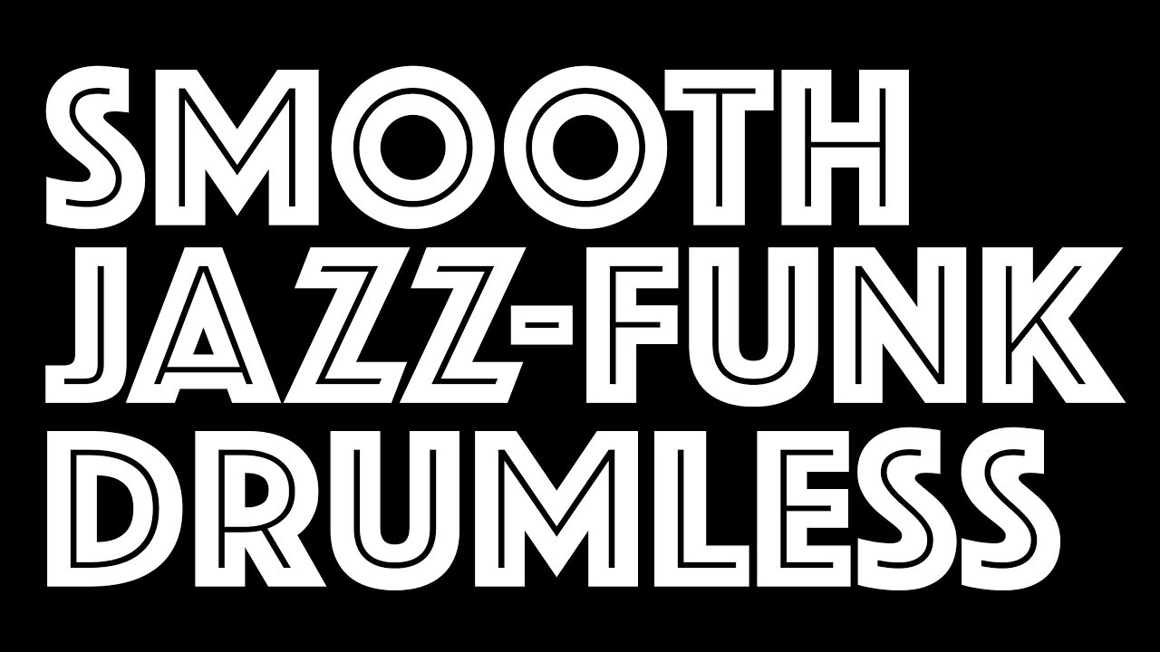 Smooth Jazz-Funk Drumless Track