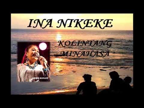 Ermie Kulit  O INA NIKEKE   , lagu daerah sulawesi utara populer