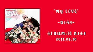 B1A4 (비원에이포) 'MY LOVE' (Color Coded Lyrics Han/Rom/Eng/가사)