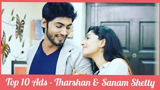 Tharshan & Sanam Shetty - Top 10 Ad Collection