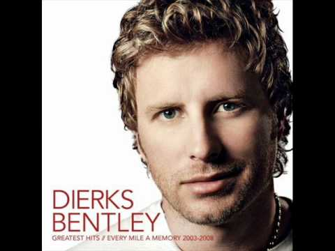 Dierks Bentley - What Was I Thinking
