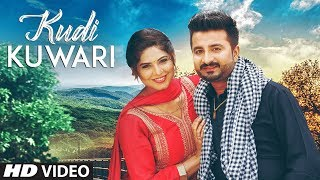 KUDI KUWARI | Rahul Grover | Jassi X | New Punjabi Video Song 2017