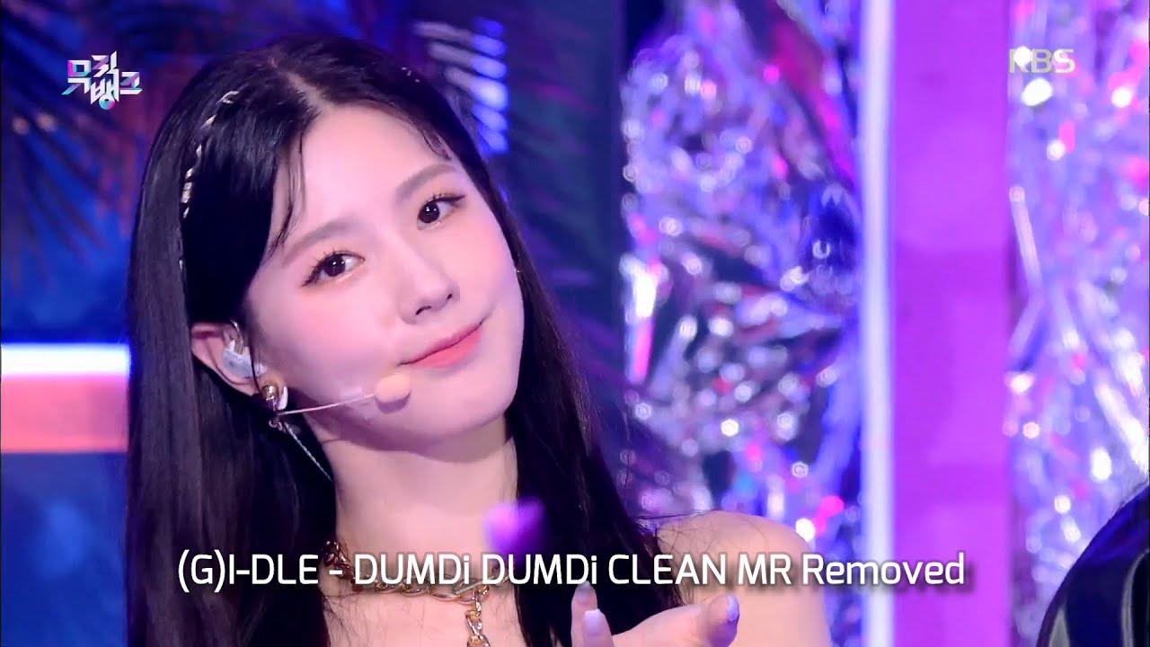 [CLEAN MR Removed] 200814 (G)I-DLE (여자아이들) - DUMDi DUMDi (덤디덤디)