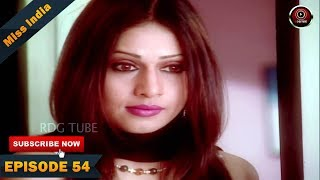 MISS INDIA TV SERIAL EPISODE 54 | SHILPA SHINDE | PAKHI HEGDE | DD National