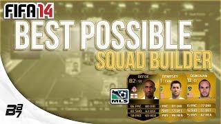 BEST POSSIBLE MLS TEAM! w/ IF DEFOE | FIFA 14 Ultimate Team Squad Builder