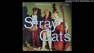 Stray Cats – Please Don't Touch