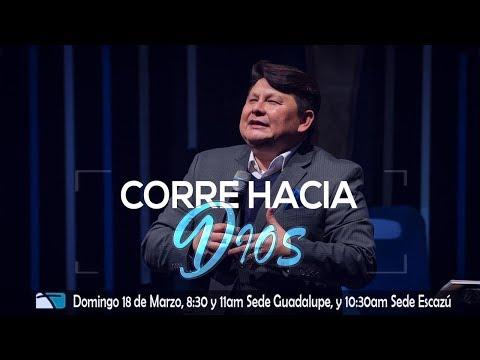 Corre hacia Dios - Pastor Luis Apuy