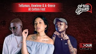 On The Ground At #CottonFest2019 With Tellaman, Rowlene & A-Reece