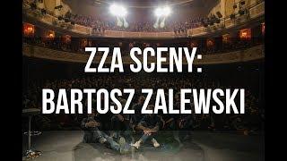 ZZA SCENY: Bartosz Zalewski o swoim najgorszym występie