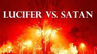 The Difference Between Lucifer and Satan