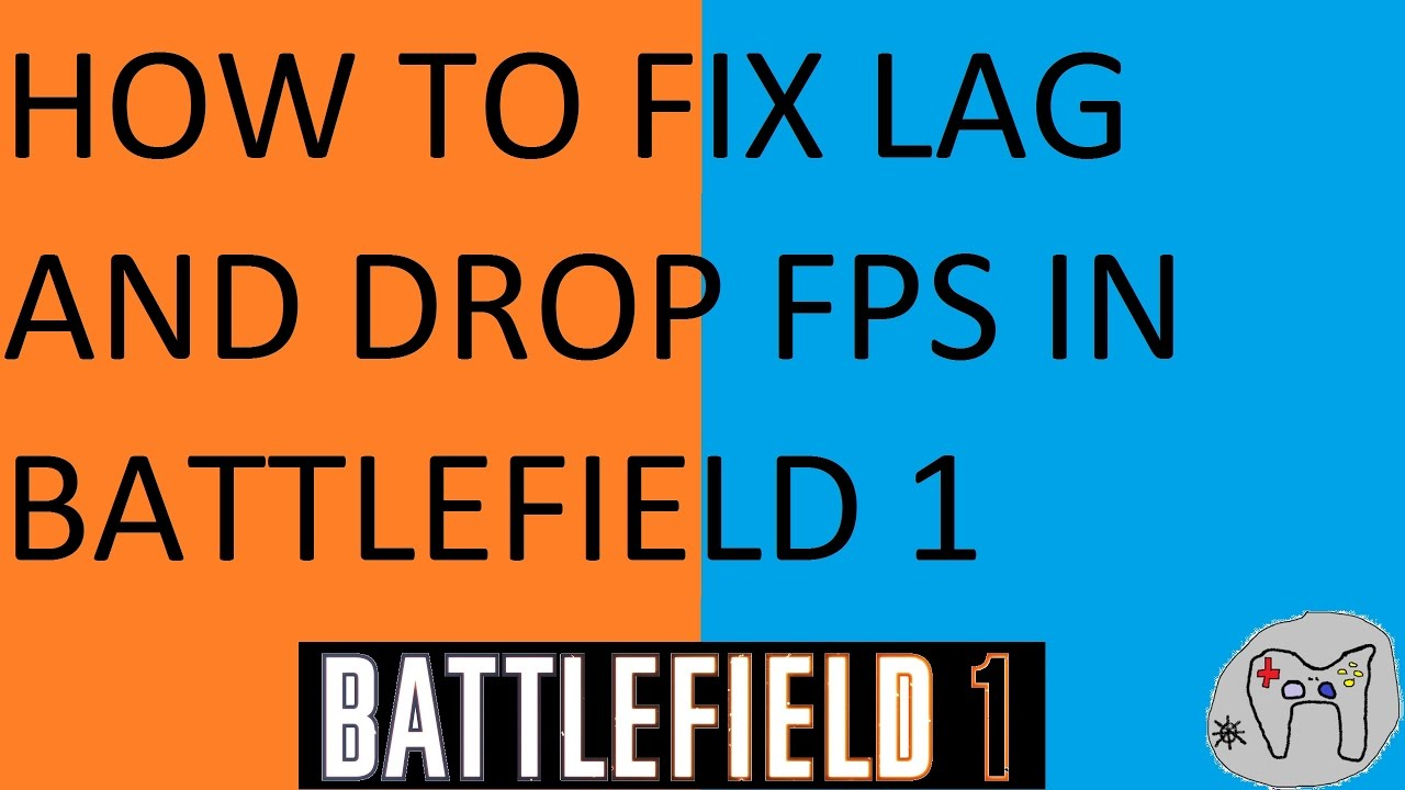 HOW TO FIX LAG AND DROP FPS IN BATTLEFIELD 1 - YouTube | 1280 x 720 jpeg 97kB