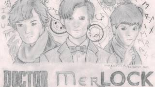Doctor MerLock Suite (Doctor Who/Sherlock/Merlin Crossover Theme Song)