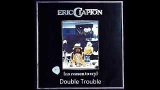 Eric Clapton: Double Trouble (1976 album version)