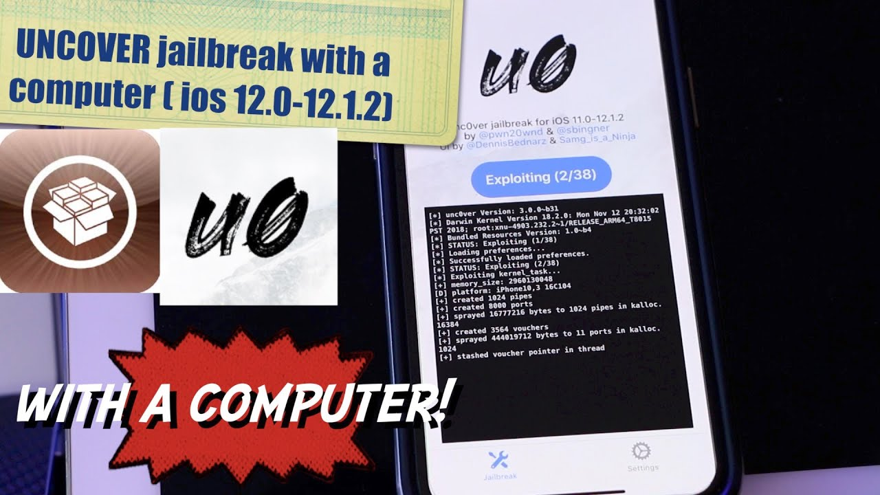 UnCover Jailbreak with a computer ( ios 12 0-12 1 2)