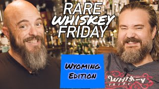 RARE WHISK[E]Y FRIDAY! - May 1st, 2020