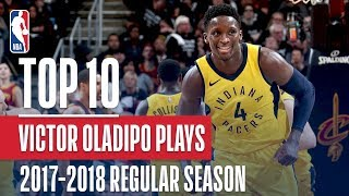 Victor Oladipo 17'-18' Most Improved Player | Top 10 Plays Of The Season