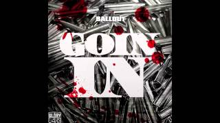 Ballout - Goin In / Dj Kenn Exclusive