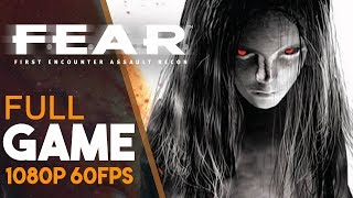 FEAR 1 Full Gameplay Walkthrough (No Commentary)