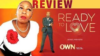 Ready to Love Season 1 Ep 1 Review @TonyaTko OWN Dating Show