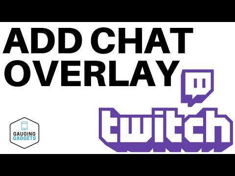 Add Chat Overlay To Your Stream In OBS Studio - Twitch Tutorial