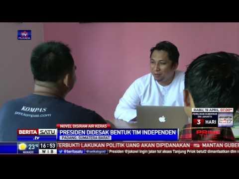 Sejumlah Kalangan Desak Presiden Bentuk Tim Independen untuk Usut Kasus Novel