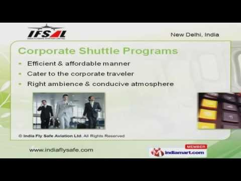 Specialty Charters By India Fly Safe Aviation Ltd., New Delhi
