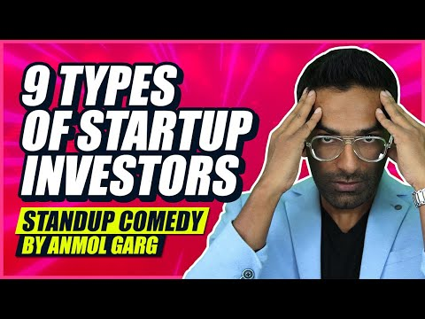 9 Types Of Startup Investors | Standup Comedy