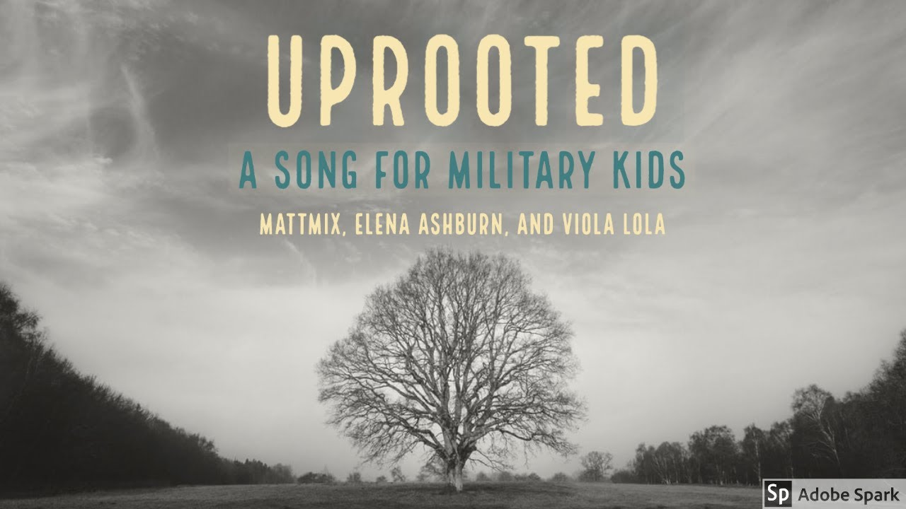 """Uprooted"": A Song for Military Families"