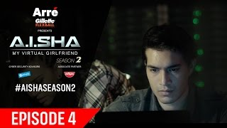 A.I.SHA My Virtual Girlfriend Season 2 | Episode 4
