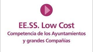 Low Cost. Competencia de los Ayuntamientos y grandes Compañías